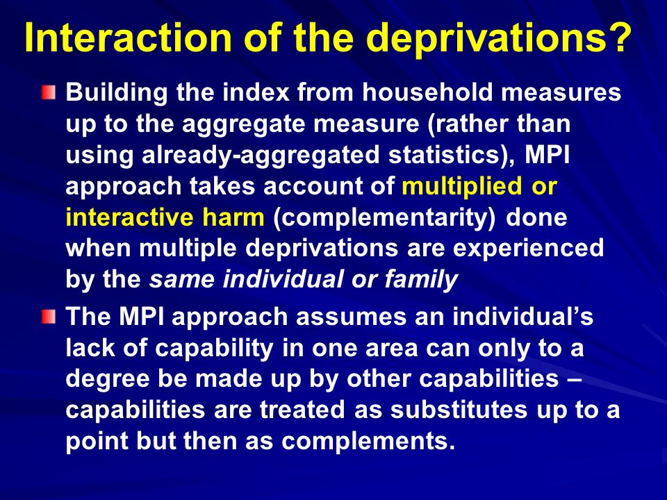 Interaction of the deprivations