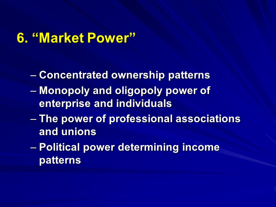 6. Market Power Concentrated ownership patterns