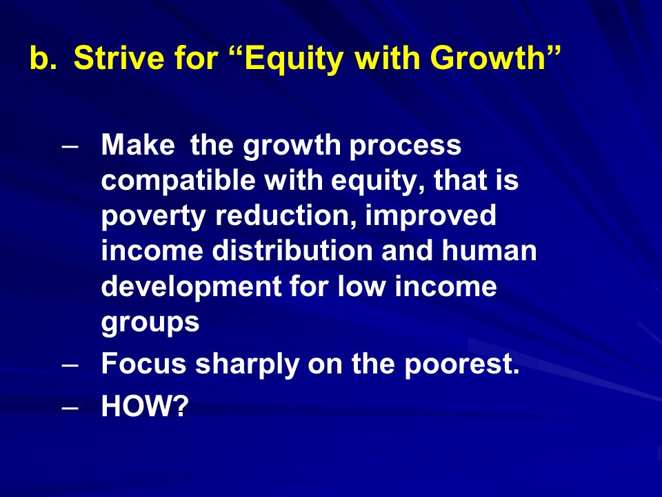 b. Strive for Equity with Growth