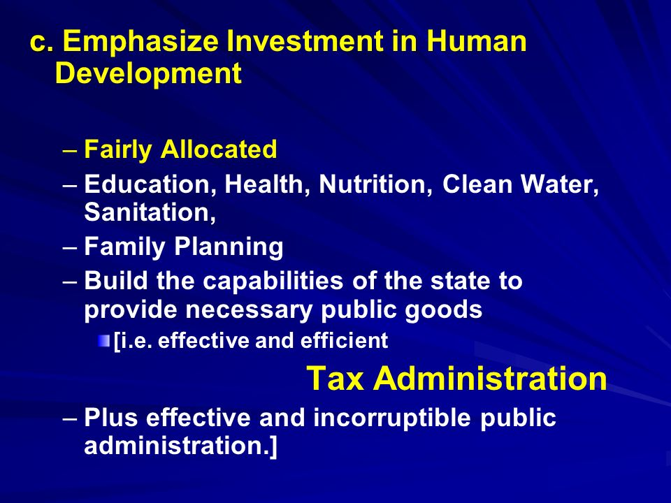 c. Emphasize Investment in Human Development