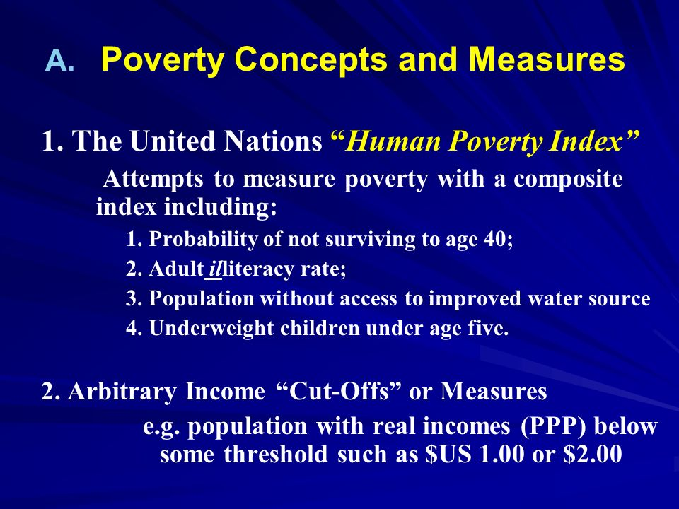 Poverty Concepts and Measures