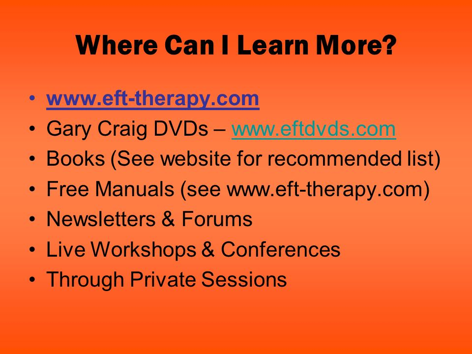 Where Can I Learn More www.eft-therapy.com