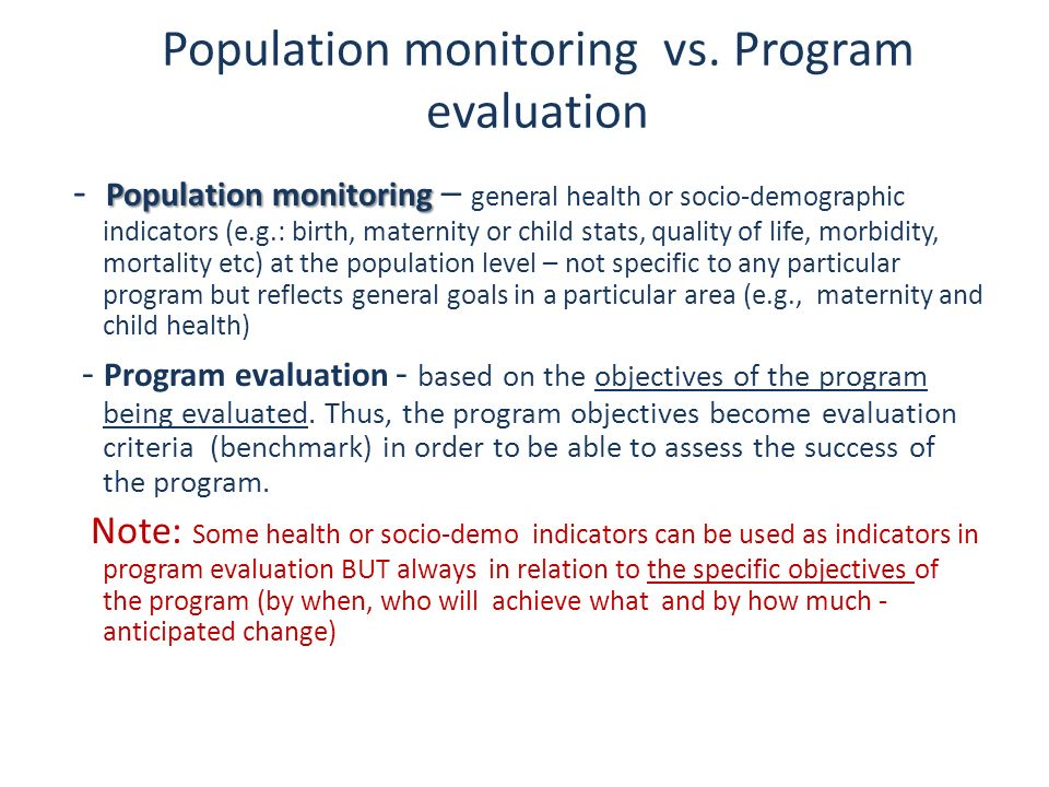 Population monitoring vs. Program evaluation