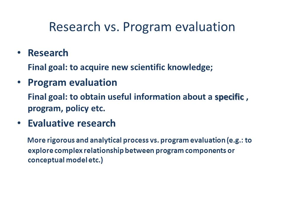 Research vs. Program evaluation