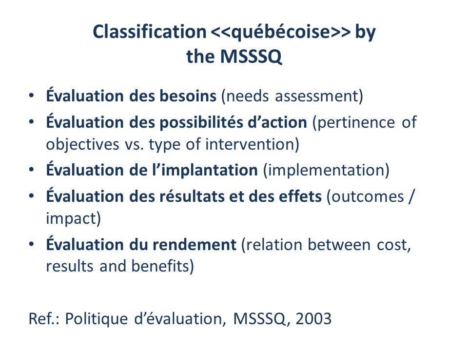 Classification <<québécoise>> by the MSSSQ