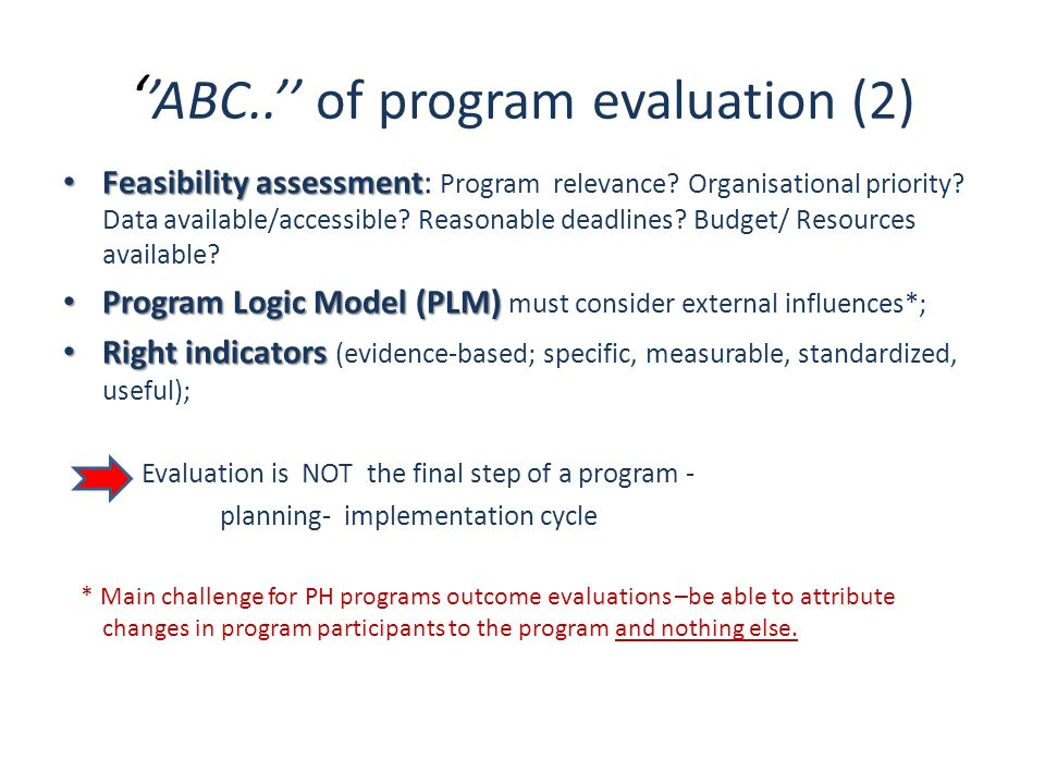 ''ABC..'' of program evaluation (2)
