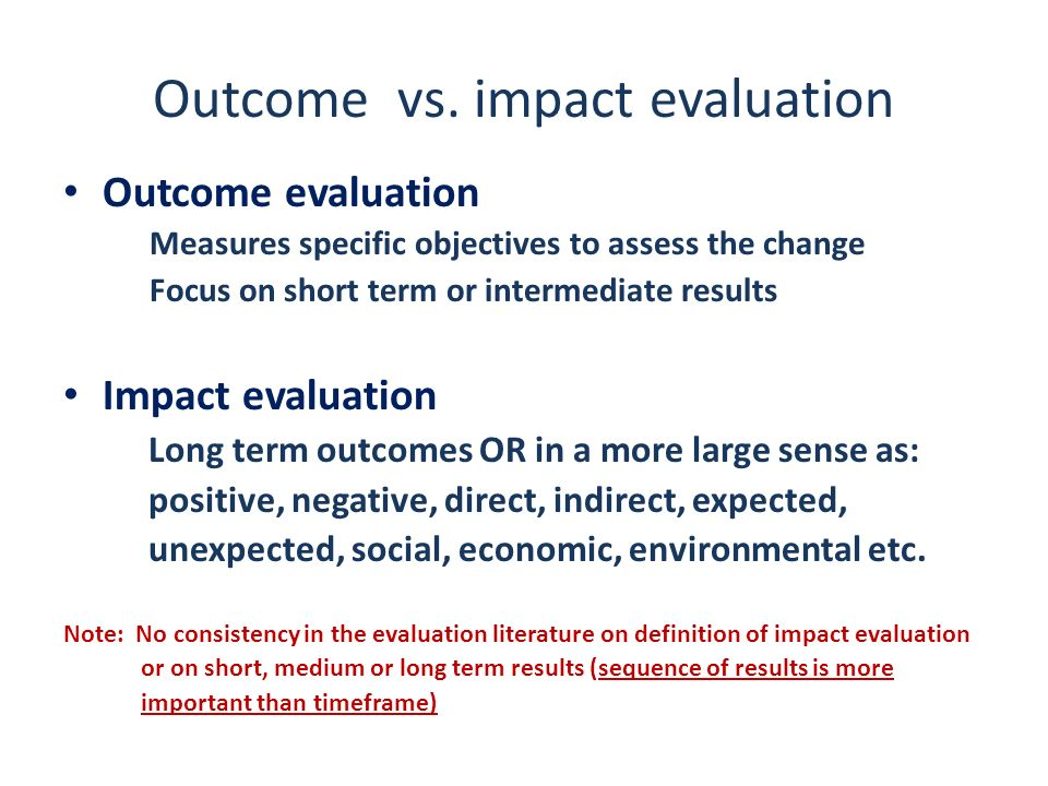 Outcome vs. impact evaluation