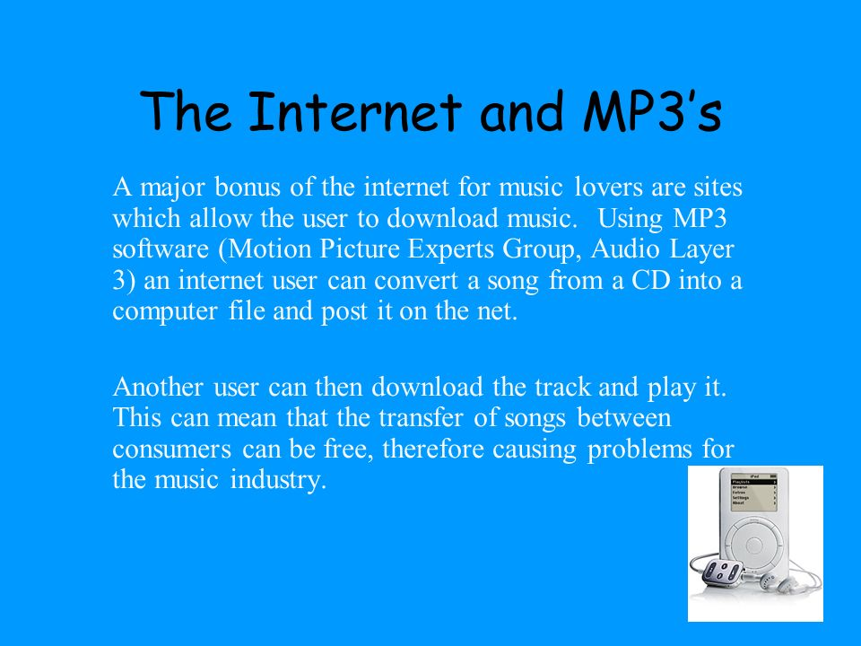 The Internet and MP3's