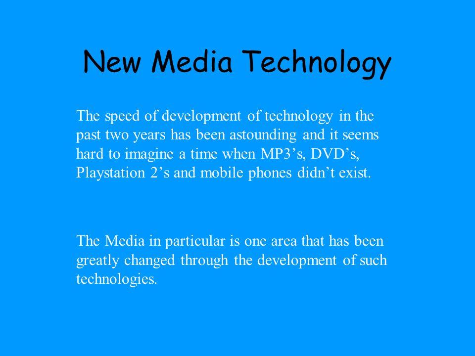 New Media Technology