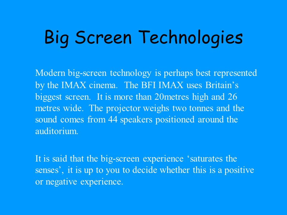 Big Screen Technologies