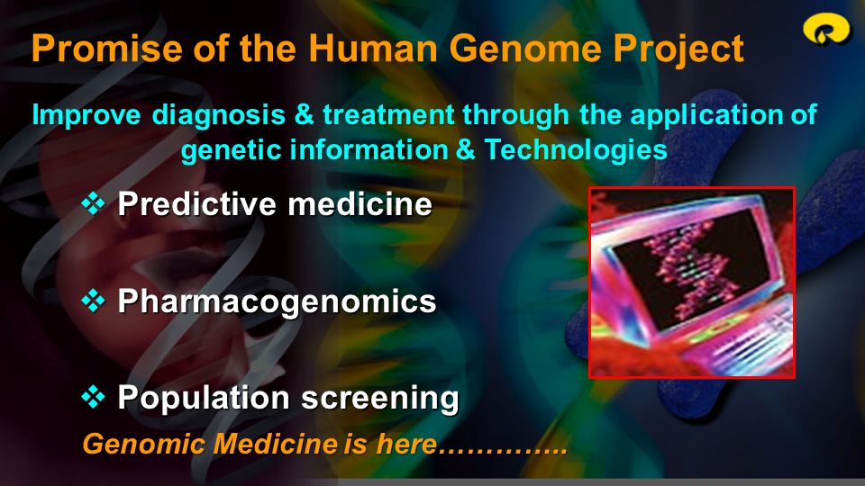 Promise of the Human Genome Project