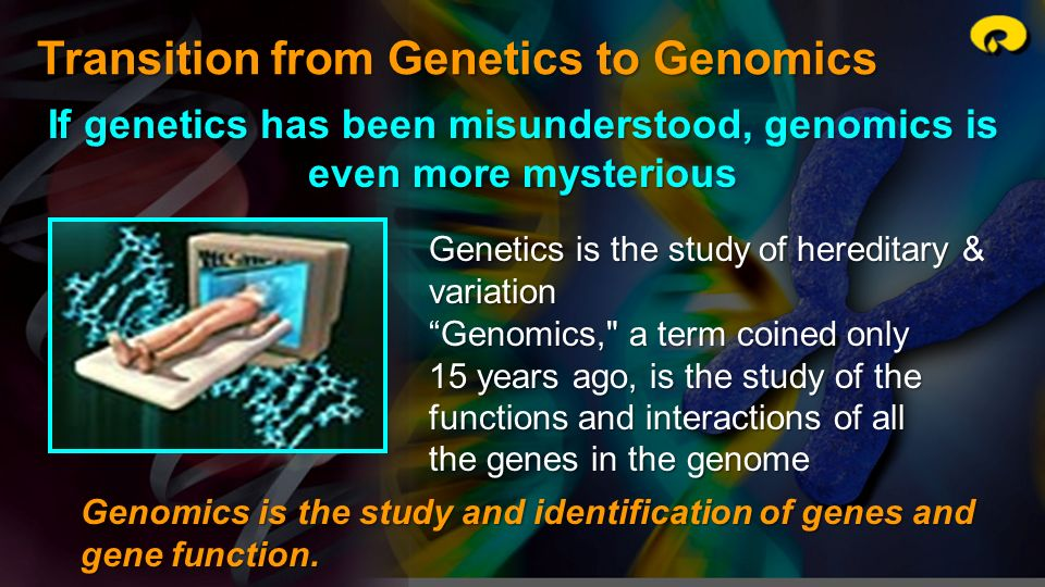 If genetics has been misunderstood, genomics is even more mysterious