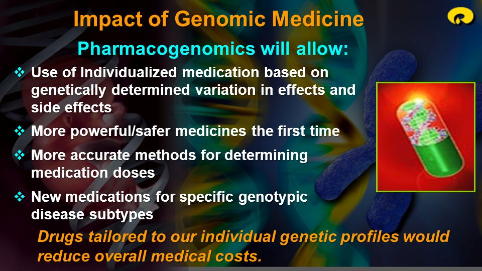 Impact of Genomic Medicine