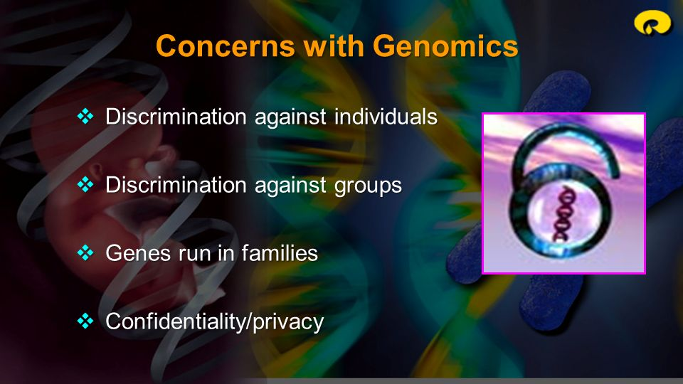Concerns with Genomics
