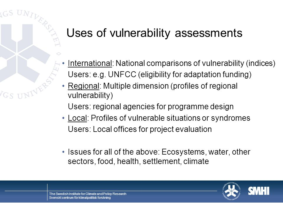 Uses of vulnerability assessments