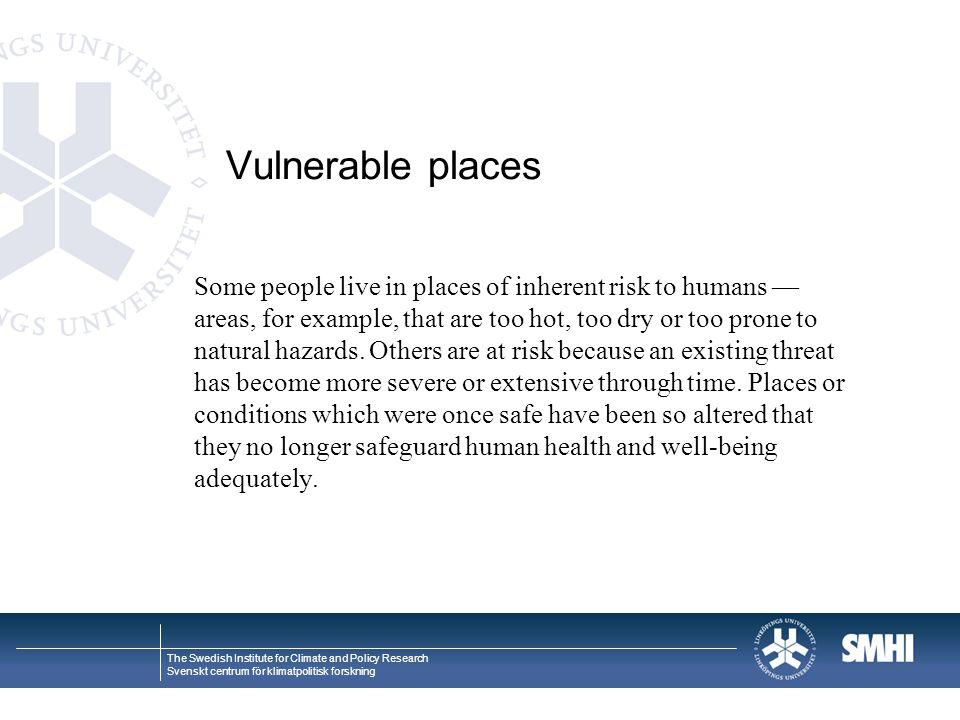 Vulnerable places