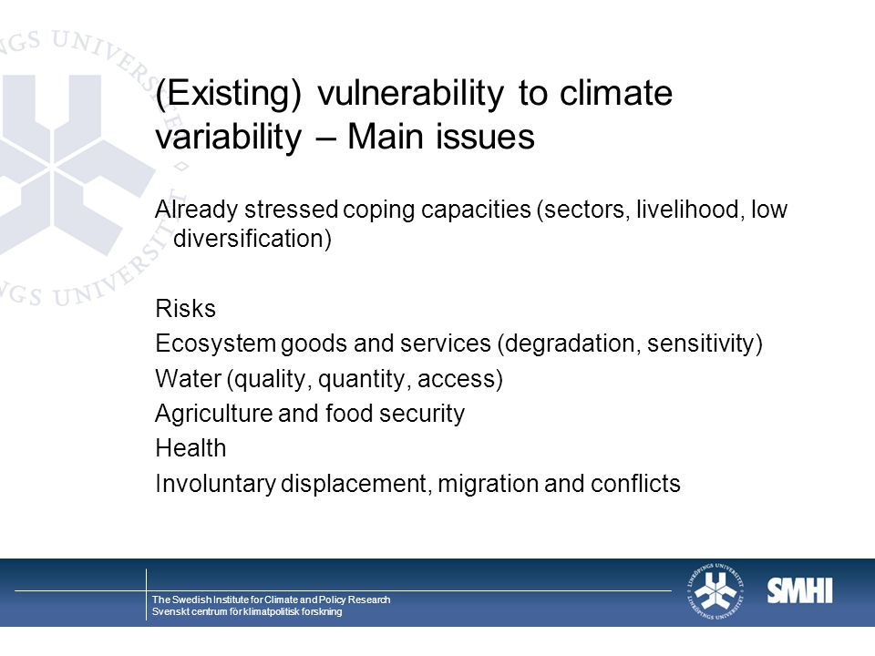 (Existing) vulnerability to climate variability – Main issues