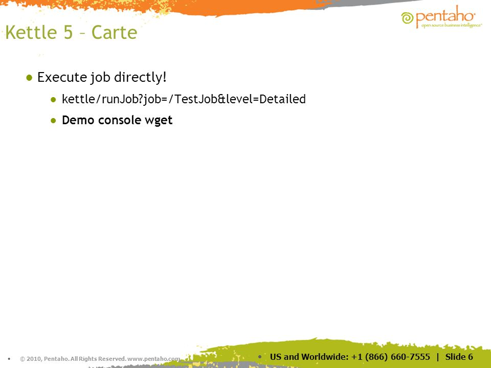 Kettle 5 – Carte Execute job directly!