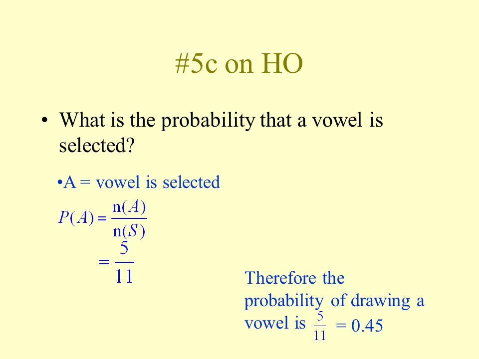 #5c on HO What is the probability that a vowel is selected