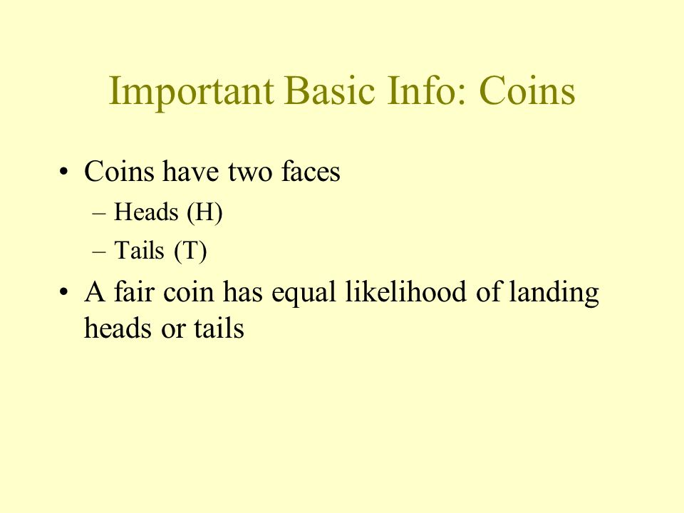 Important Basic Info: Coins