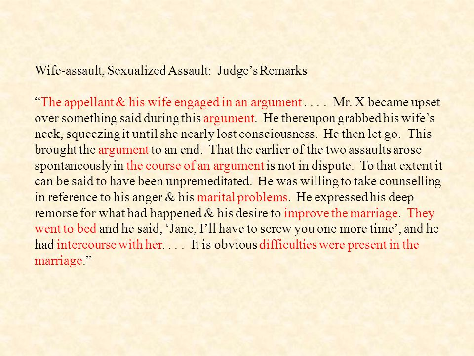 Wife-assault, Sexualized Assault: Judge's Remarks