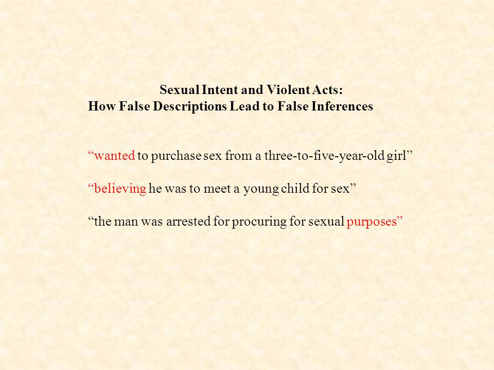 Sexual Intent and Violent Acts: