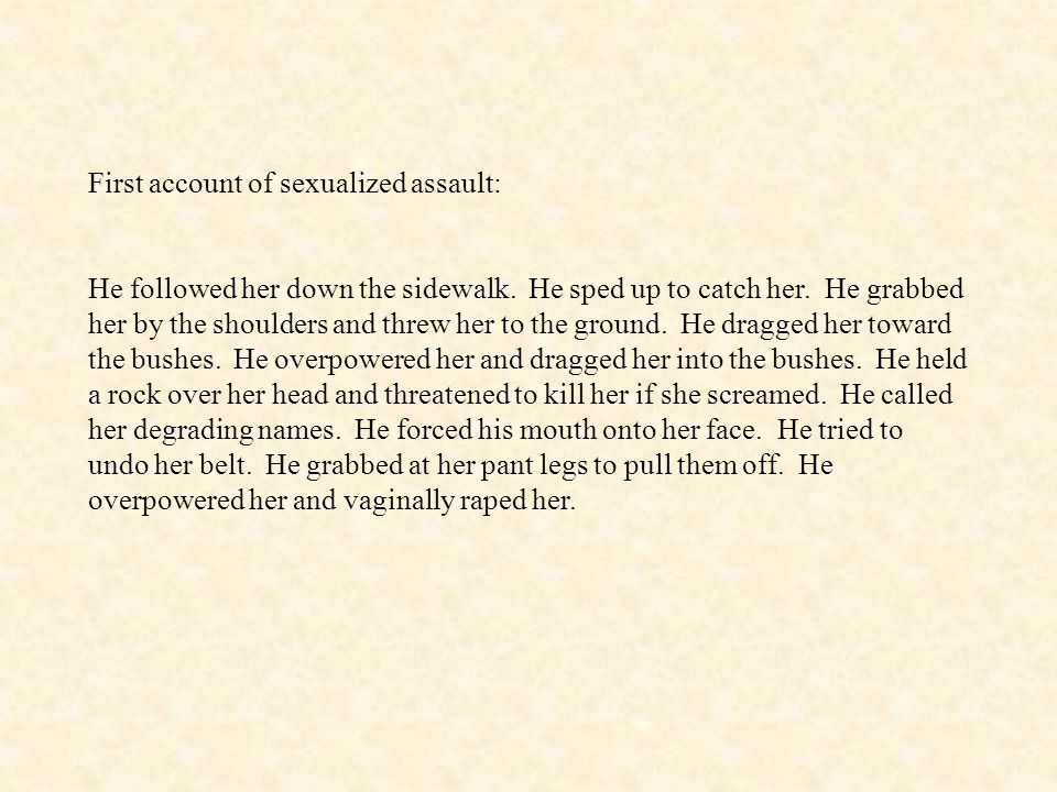 First account of sexualized assault: