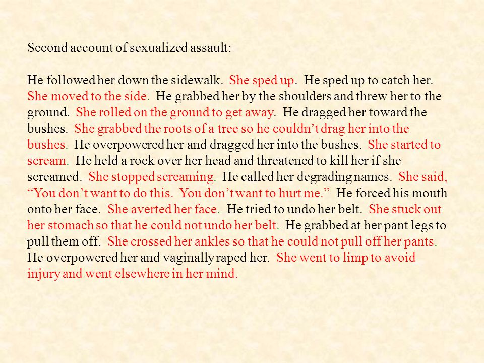 Second account of sexualized assault: