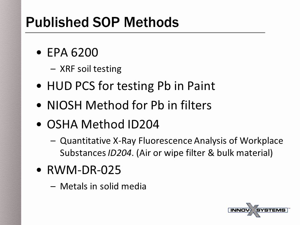 Published SOP Methods EPA 6200 HUD PCS for testing Pb in Paint