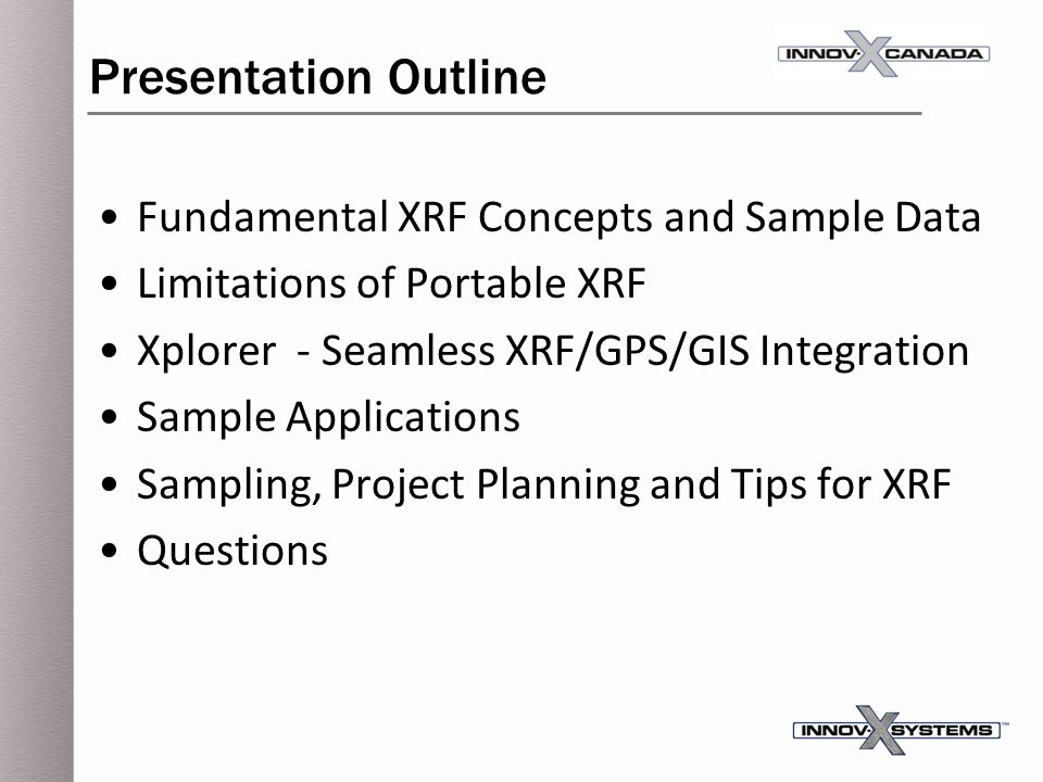 Presentation Outline Fundamental XRF Concepts and Sample Data