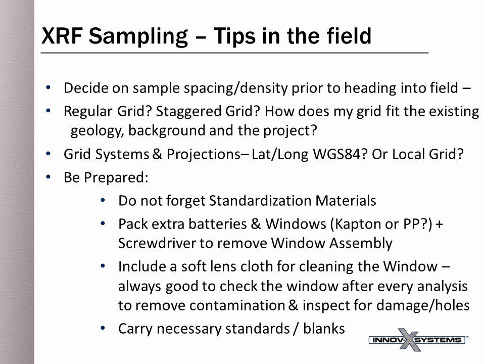 XRF Sampling – Tips in the field