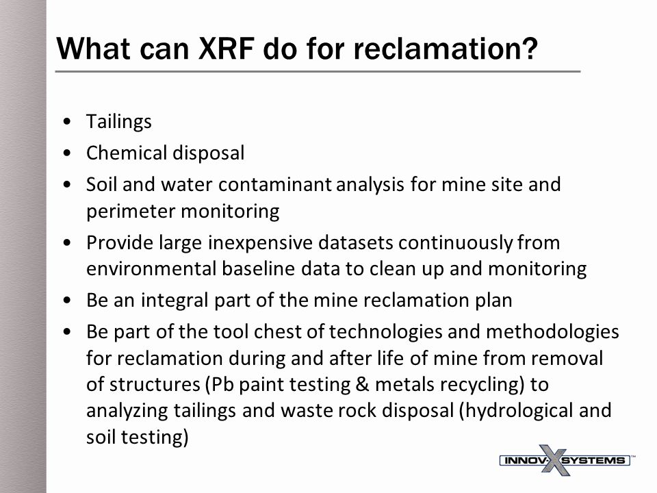 What can XRF do for reclamation