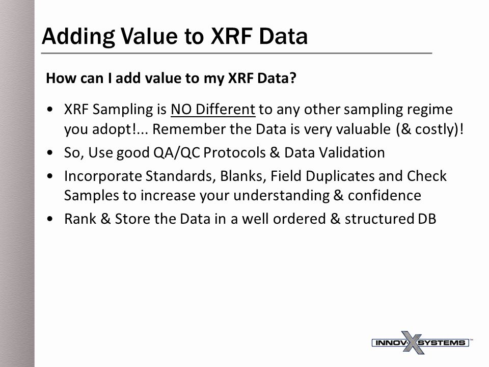 Adding Value to XRF Data