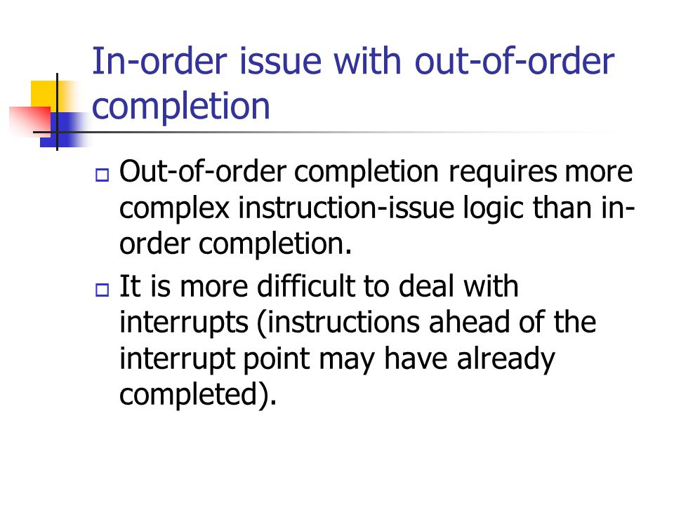 In-order issue with out-of-order completion