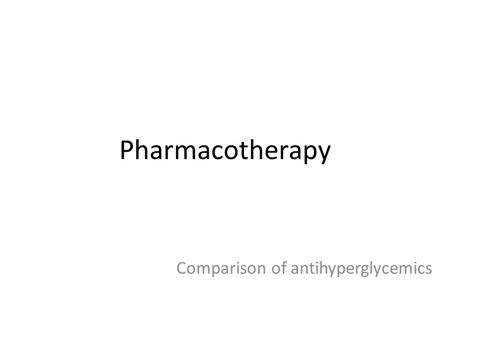 Comparison of antihyperglycemics
