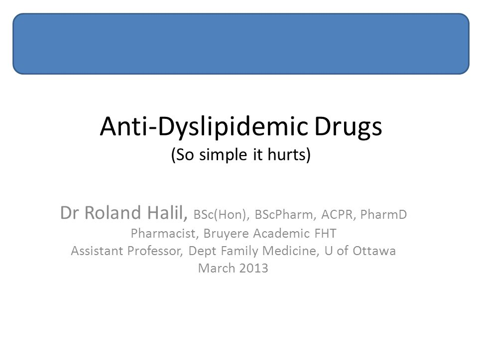 Anti-Dyslipidemic Drugs (So simple it hurts)