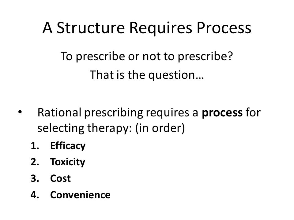 A Structure Requires Process