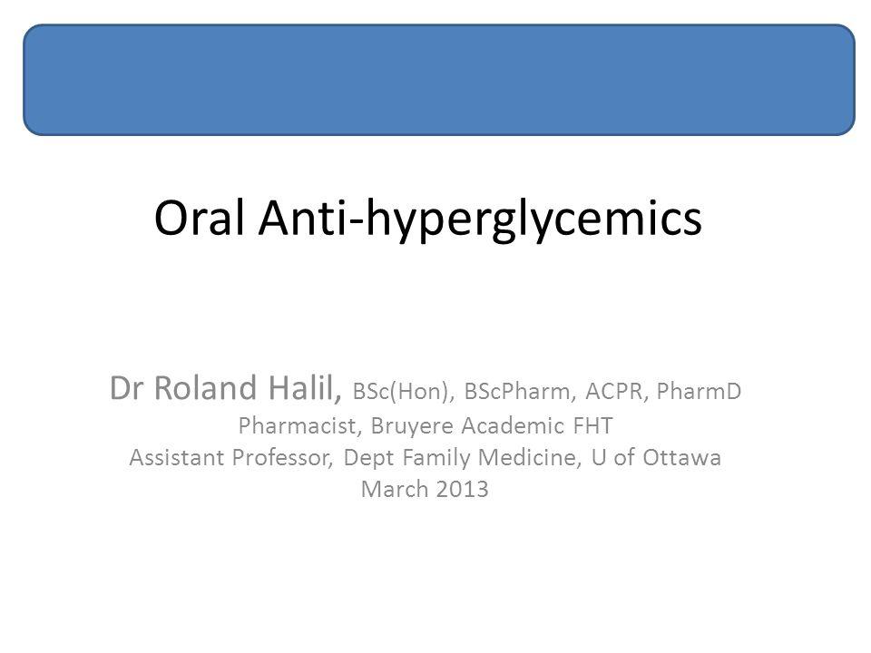 Oral Anti-hyperglycemics