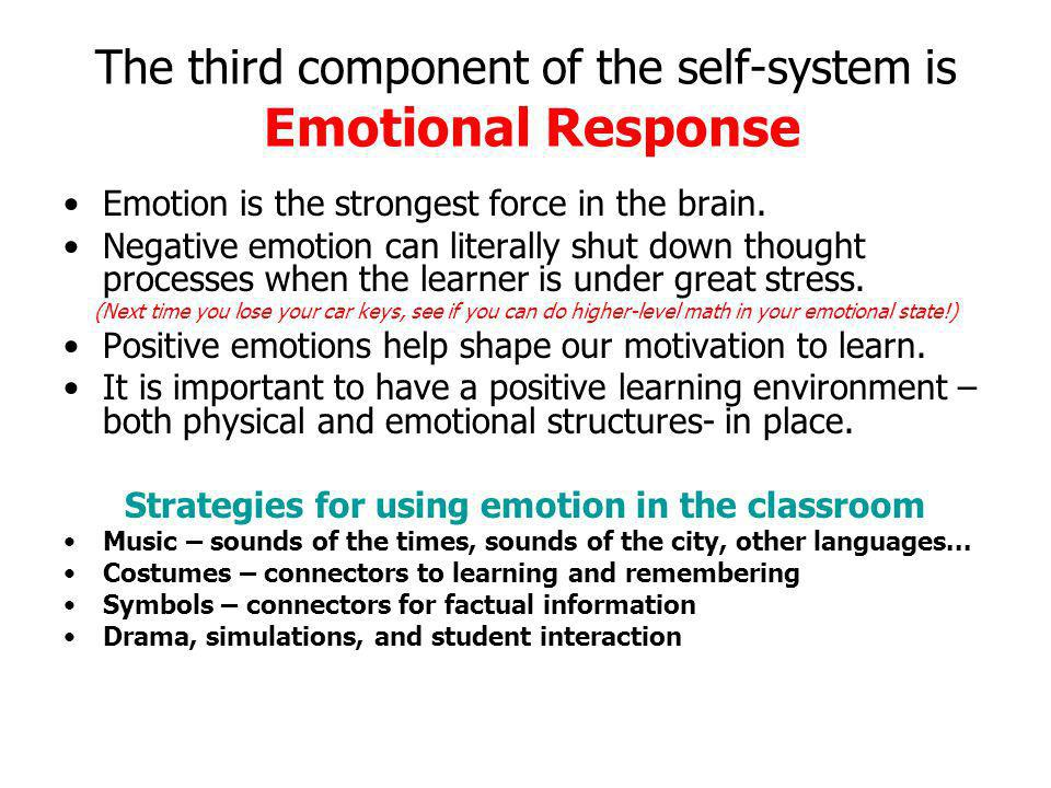 The third component of the self-system is Emotional Response