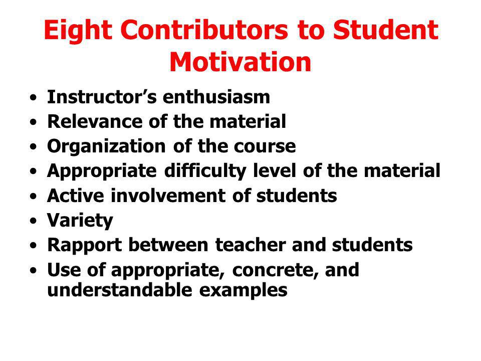 Eight Contributors to Student Motivation