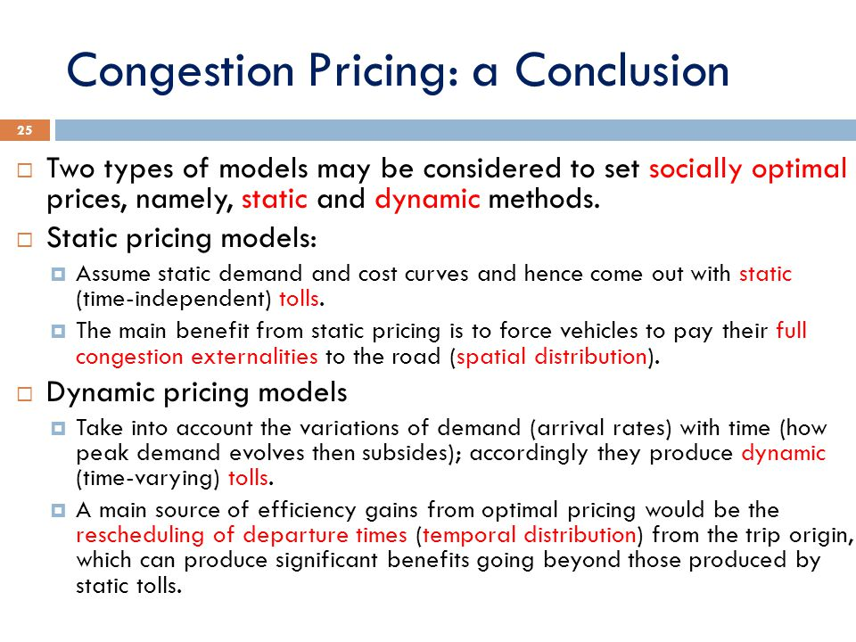 Congestion Pricing: a Conclusion