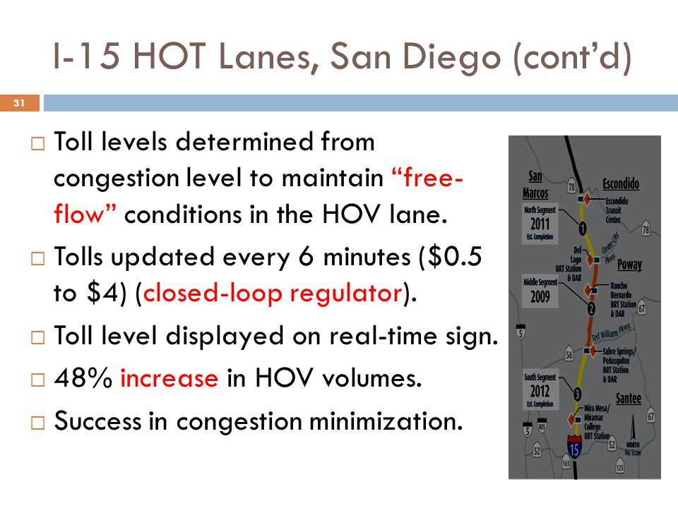 I-15 HOT Lanes, San Diego (cont'd)