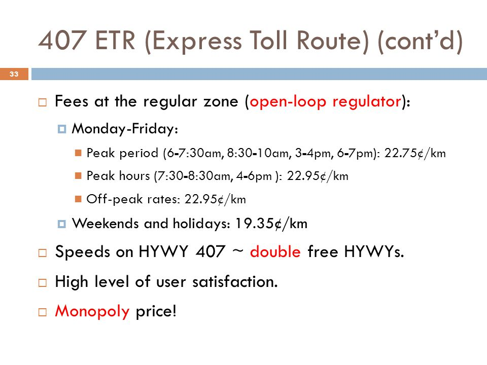 407 ETR (Express Toll Route) (cont'd)