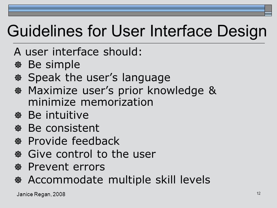 Guidelines for User Interface Design