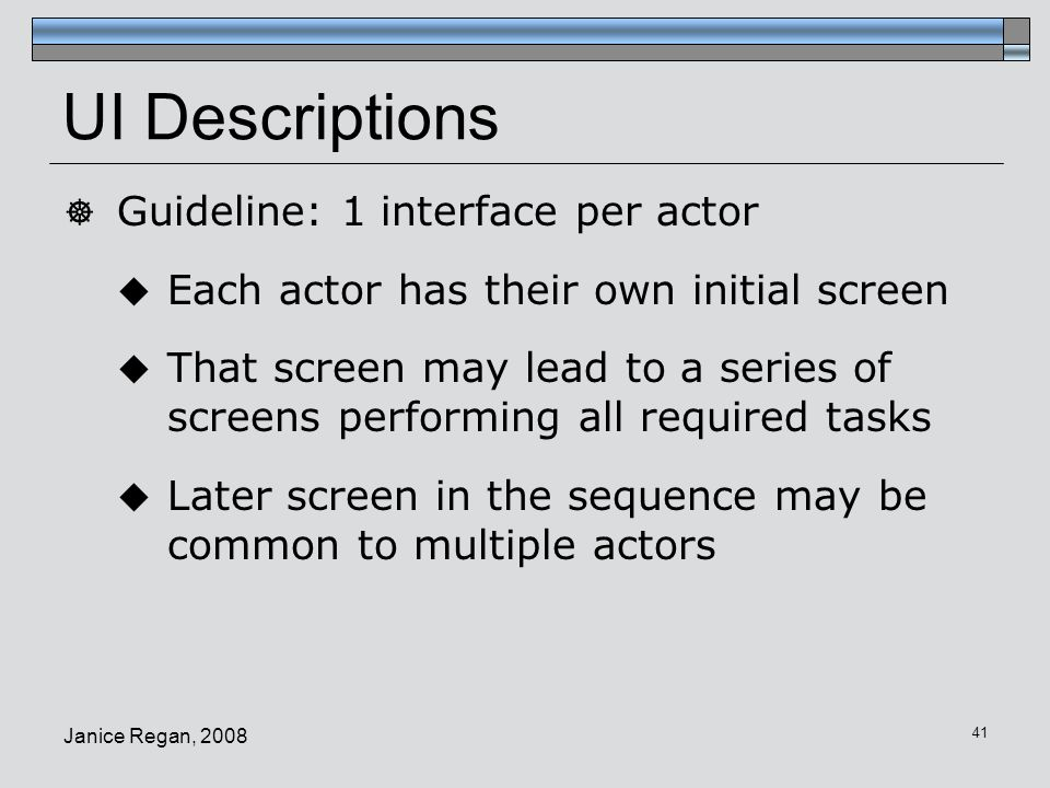 UI Descriptions Guideline: 1 interface per actor