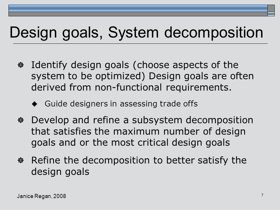 Design goals, System decomposition