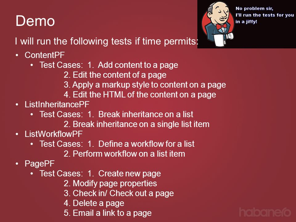 Demo I will run the following tests if time permits: ContentPF