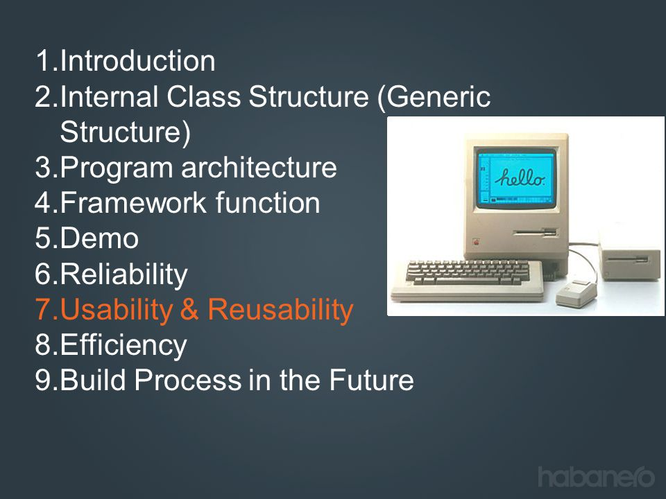 Introduction Internal Class Structure (Generic Structure) Program architecture. Framework function.