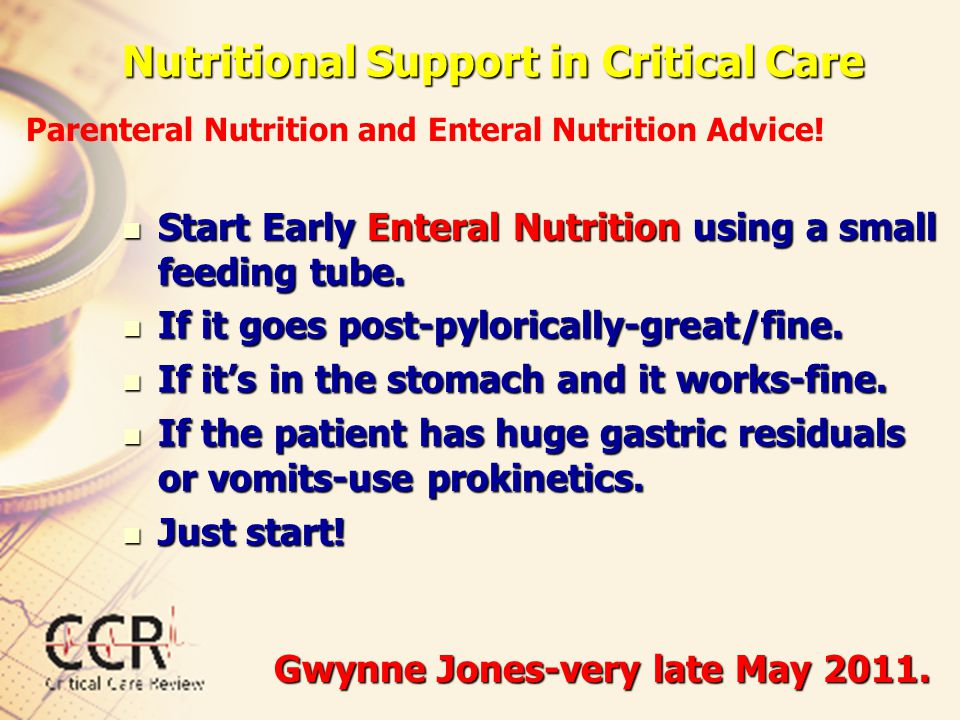 Nutritional Support in Critical Care