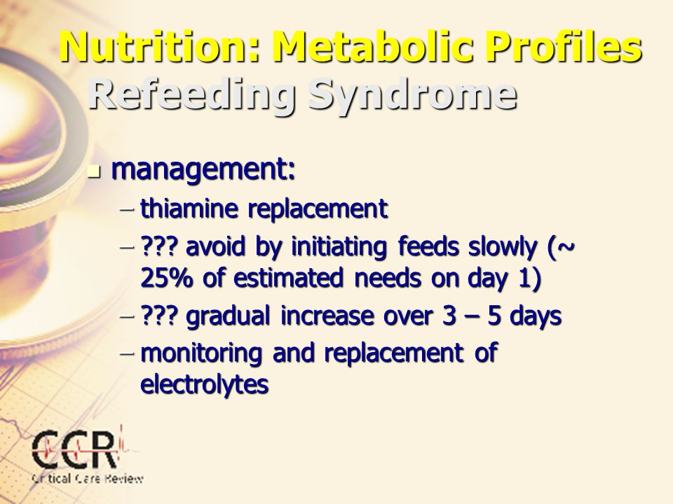 Nutrition: Metabolic Profiles Refeeding Syndrome
